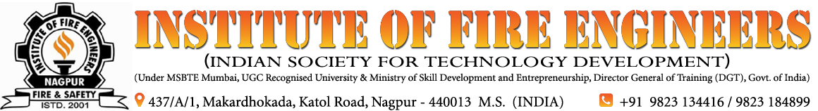 FIRE - Institute of Fire Engineers (IFE), Nagpur